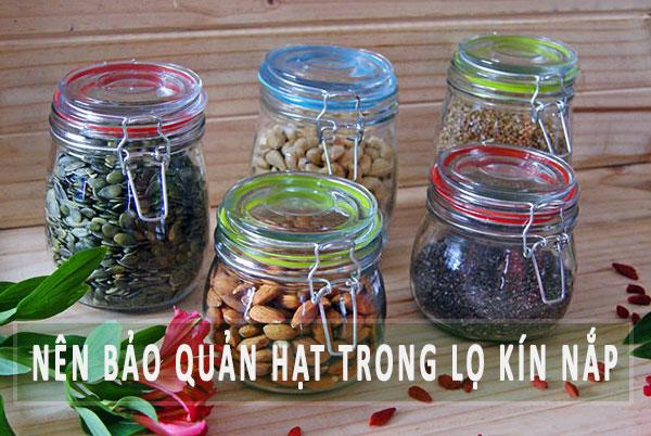 bao-quan-hat-dinh-duong-trong-lo-kin-nap-noi-mat-me